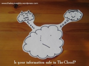 Is The Cloud in a fog about safekeeping your information?